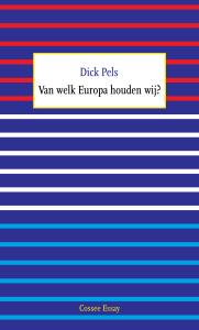 Van welk Europa houden wij?
